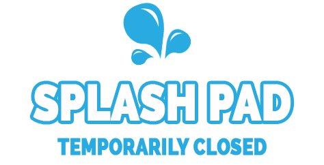 Splash Pad Closed