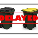trash pick up delay